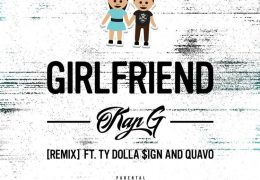 Kap G – Girlfriend (Instrumental) (Prod. By Squat Beats)