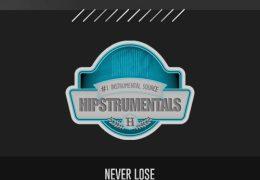 Original: Never Lose (Prod. By Bugzy Beats)