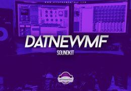 DamuThaKiDD – DatNewMF (Drumkit)