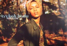 Erykah Badu – On & On (Instrumental) (Prod. By JaBorn Jamal & Bob Power) | Throwback Thursdays