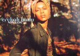 Erykah Badu – On & On (Instrumental) (Prod. By JaBorn Jamal & Bob Power)   Throwback Thursdays