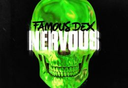 Famous Dex – Nervous (Instrumental) (Prod. By Take A Daytrip)