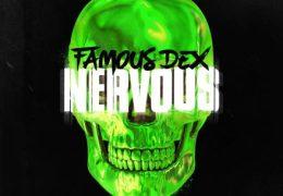 Famous Dex – Nervous (Instrumental) (Prod. By Take A Daytrip)
