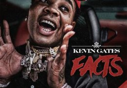 Kevin Gates – Facts (Instrumental) (Prod. By Take A Daytrip)