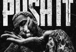 Kevin Gates – Push It (Instrumental) (Prod. By FRACTIOUS FRANK & MD$)