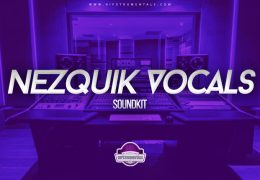 Nezquik Vocal Sample Pack (Soundkit)