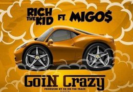 Rich The Kid – Goin Crazy (Instrumental) (Prod. By KE on The Track)