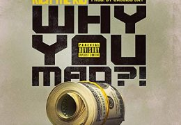Rich The Kid – Why You Mad (Instrumental) (Prod. By Cassius Jay)