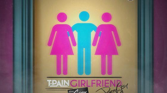T-Pain – Girlfriend (Instrumental) (Prod. By A1 Bentley)