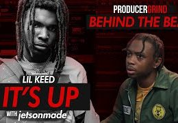 """Video: The Making of Lil Keed """"It's Up Freestyle"""" w/ jetsonmade"""
