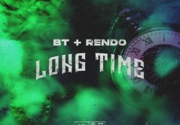 #410 BT & Rendo – Long Time (Instrumental) (Prod. By Quietpvck)