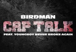 Youngboy Never Broke Again & Birdman – Cap Talk (Instrumental) (Prod. By 17, Figurez & D Roc)