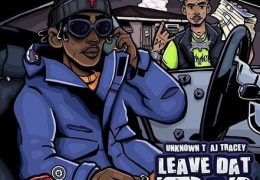 Unknown T – Leave Dat Trap (Instrumental) (Prod. By Remedee)