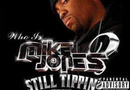 Mike Jones – Still Tippin (Instrumental) (Prod. By DJ Michael '5000' Watts & Salih Williams) | Throwback Thursdays