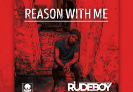 Rudeboy – Reason With Me (Instrumental) (Prod. By Lord Sky)
