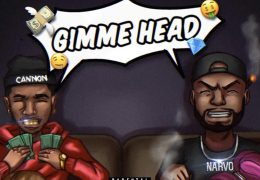 Steven Cannon & Narvo – Gimme Head (Instrumental) (Prod. By KingloBeats)