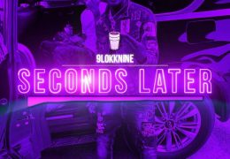 9lokknine – Seconds Later (Freestyle) (Instrumental) (Prod. By WoodleyOnthabeat)