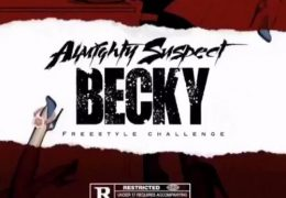 Almighty Suspect – Becky (Instrumental) (Prod. By YikeMike)