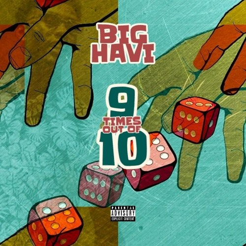Big Havi 9 Times Out Of 10 Instrumental Prod By L3no