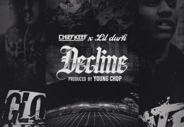Chief Keef – Decline (Instrumental) (Prod. By Young Chop & CBMIX)
