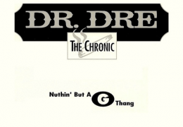 Dr. Dre & Snoop Dogg – Nuthin' But A G Thang (Instrumental) (Prod. By Dr. Dre) | Throwback Thursdays