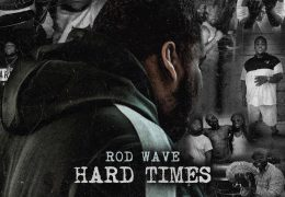 Rod Wave – Hard Times (Instrumental) (Prod. By D Major & TNTxD)