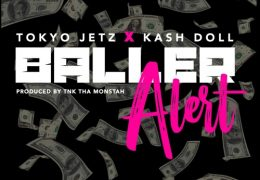 Tokyo Jetz & Kash Doll – Baller Alert (Instrumental) (Prod. By TNK The Monstah)
