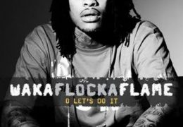 Waka Flocka Flame – O, Let's Do It (Instrumental) (Prod. By L-Don)