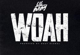 Lil Baby – Woah (Instrumental) (Prod. By Quay Global)