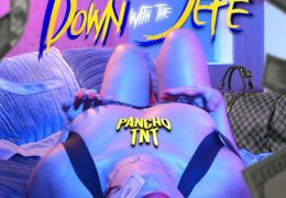 PANCHO T.N.T – Down With The Jefe (Instrumental)