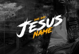 Dae Dot – Jesus Name (Instrumental) (Prod. By U.Z.H)