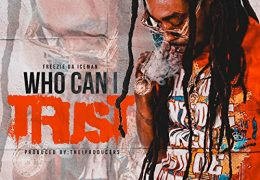 Freezie Da Iceman – Who Can I Trust (Instrumental) (Prod. By The iProducers)
