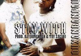 Thouxanbanfauni – Stay With (Instrumental) (Prod. By DJYoungKash & Tay Zacari)