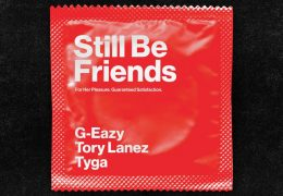 G-Eazy – Still Be Friends (Instrumental) (Prod. By Foreign Teck)