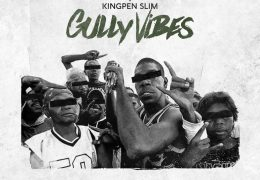 Kingpen Slim – Gully Vibes (Instrumental) (Prod. By DJ J Buttah)