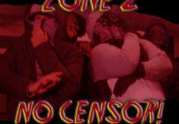 Zone 2 – No Censor (Instrumental) (Prod. By Gotcha)