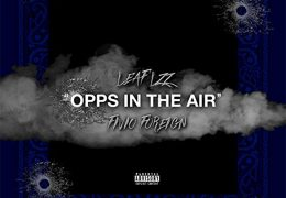 Leaf Lzz & Fivio Foreign – Opps In The Air (Instrumental) (Prod. By Yamaica)
