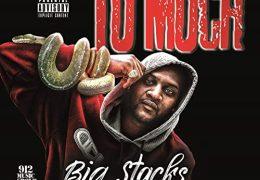 Tu Much – Big Stacks (Instrumental)