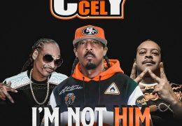Celly Cel – I'm Not Him (Instrumental) (Prod. By ProHoeZak)
