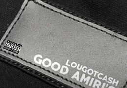 LouGotCash – Good Amiri's (Instrumental) (Prod. By Vhawn)