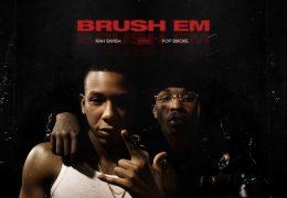 Rah Swish & Pop Smoke – Brushem (Instrumental) (Prod. By 808 Melo)