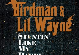 Lil Wayne & Birdman – Stuntin' Like My Daddy (Instrumental) (Prod. By T-Mix) | Throwback Thursdays