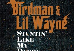 Lil Wayne & Birdman – Stuntin' Like My Daddy (Instrumental) (Prod. By T-Mix) | Throwback Thursdays