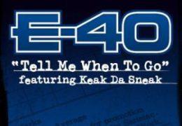 E-40 – Tell Me When To Go (Instrumental) (Prod. By Lil Jon) | Throwback Thursdays