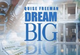 Quise Freeman – Dream Big (Instrumental)