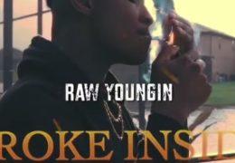 Raw Youngin – Broke Inside (Instrumental) (Prod. By Just Joe)