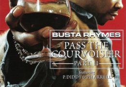 Busta Rhymes – Pass The Courvoisier II (instrumental) (Prod. By The Neptunes)