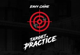 Envy Caine – Target Practice (Instrumental) (Prod. By Easy European)