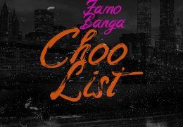 Famo Banga – Choo List (Instrumental) (Prod. By GLVCK)