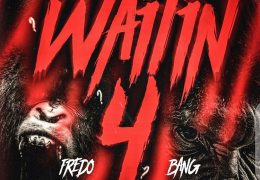 Fredo Bang – Waitin 4 (Instrumental) (Prod. By DJ Chose)